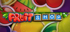 Fruit Shop™ Online Slot
